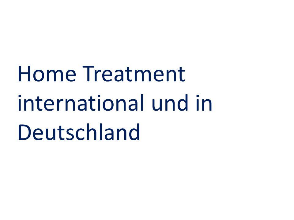 Home Treatment international und in Deutschland