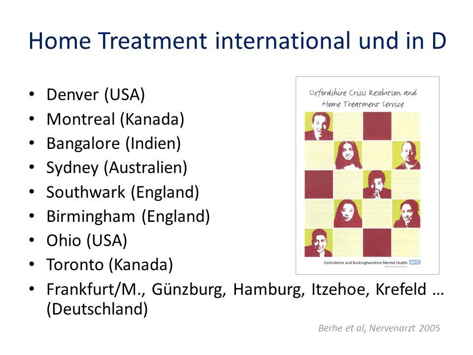 Home Treatment international und in D Denver (USA) Montreal (Kanada) Bangalore (Indien) Sydney (Australien) Southwark (England) Birmingham (England) O
