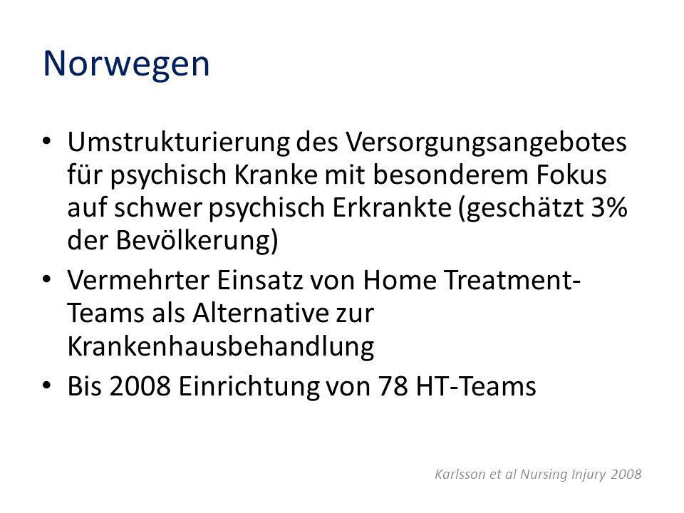 Norwegen Umstrukturierung des Versorgungsangebotes für psychisch Kranke mit besonderem Fokus auf schwer psychisch Erkrankte (geschätzt 3% der Bevölker