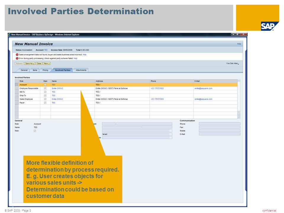 confidential© SAP 2008 / Page 19 FIN Reporting – variable defaulting and dependencies Value help lists all costs centers from all companies although the company was already defined.