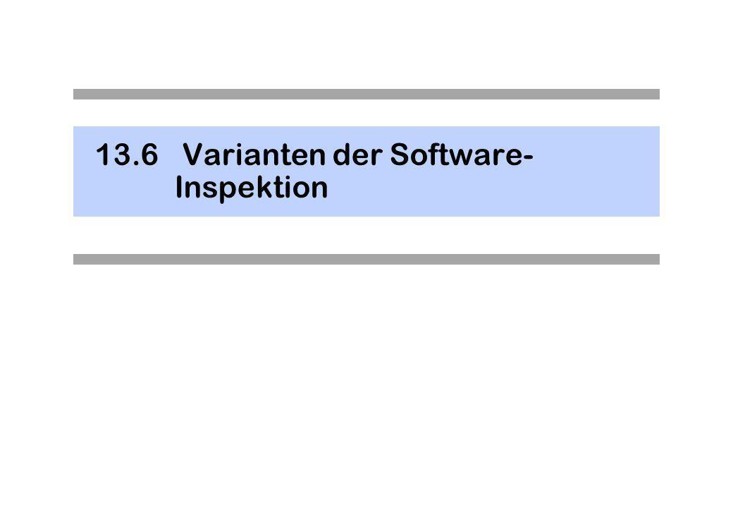 13.6 Varianten der Software- Inspektion