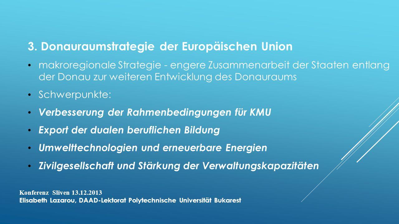 Konferenz Sliven 13.12.2013 Elisabeth Lazarou, DAAD-Lektorat Polytechnische Universität Bukarest 3.