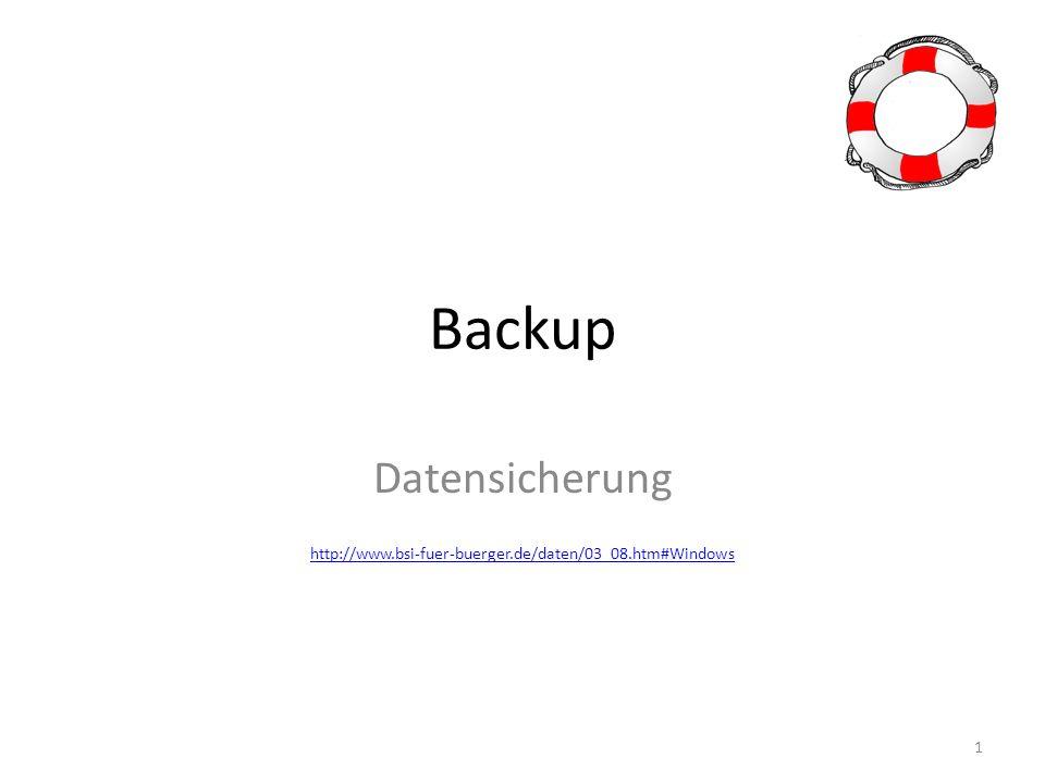 Beispiele für die Datensicherung Windows Das Betriebssystem Windows bietet Ihnen die Möglichkeit Daten über das Datensicherungsprogramm zu sichern und im Falle eines Datenverlustes auch wiederherzustellen.