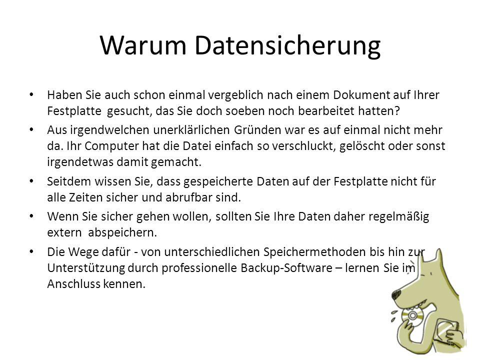 Backup-Software Datensicherung mit Windows XP Home Ab Windows XP SP2 gibt es ein Sicherungsprogramm mehr Informationen s.