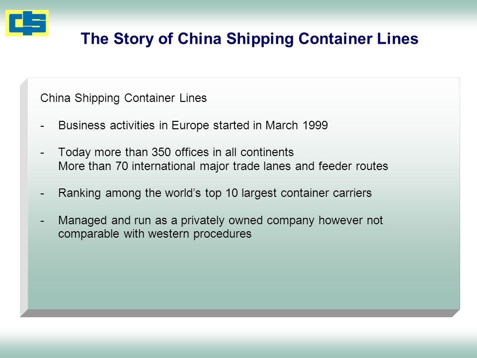 Air : CS Air Freight Land : China Shipping Terminals, Intern.