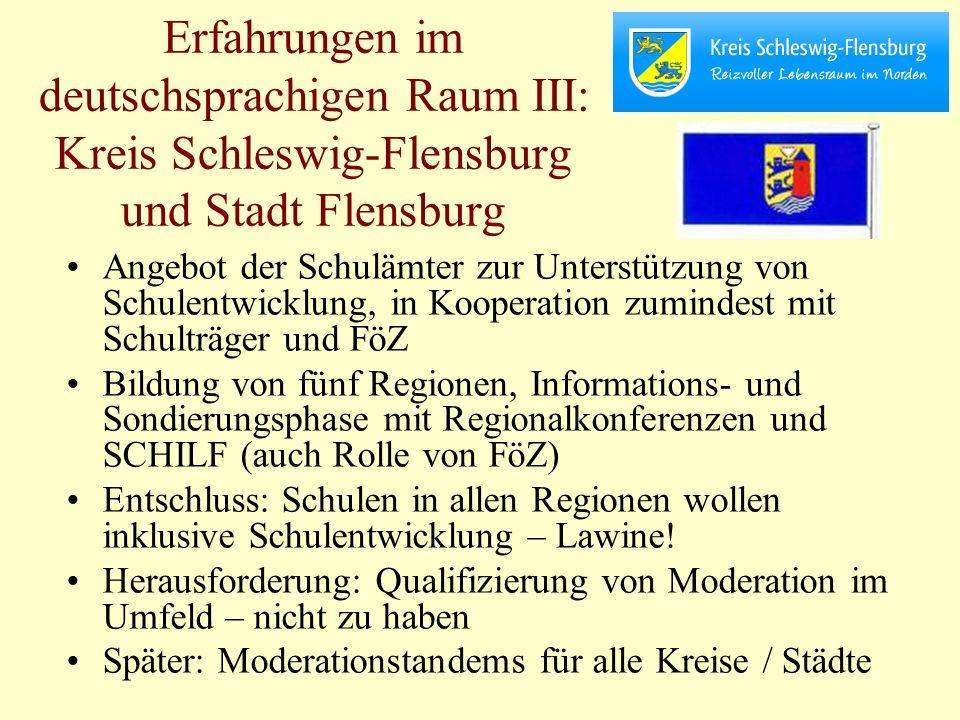 Erfahrungen im deutschsprachigen Raum III: Kreis Schleswig-Flensburg und Stadt Flensburg Angebot der Schulämter zur Unterstützung von Schulentwicklung