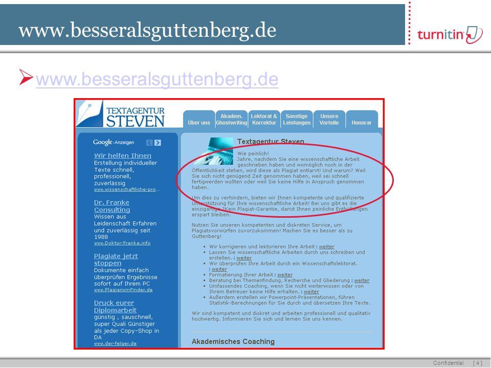 [ 4 ] Confidential www.besseralsguttenberg.de