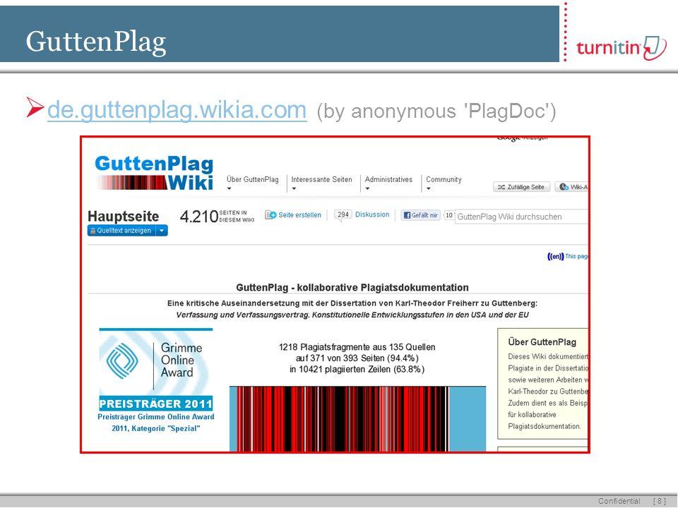[ 8 ] Confidential GuttenPlag de.guttenplag.wikia.com (by anonymous PlagDoc )
