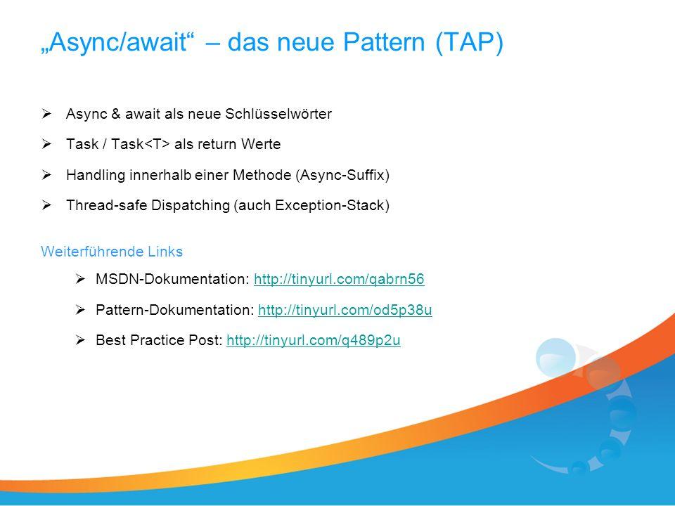 Async/await – das neue Pattern (TAP-Demo)