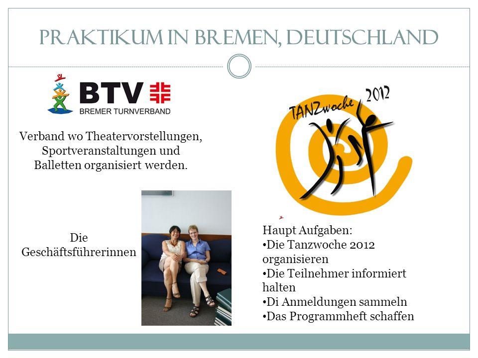Praktikum in Bremen, Deutschland Verband wo Theatervorstellungen, Sportveranstaltungen und Balletten organisiert werden.