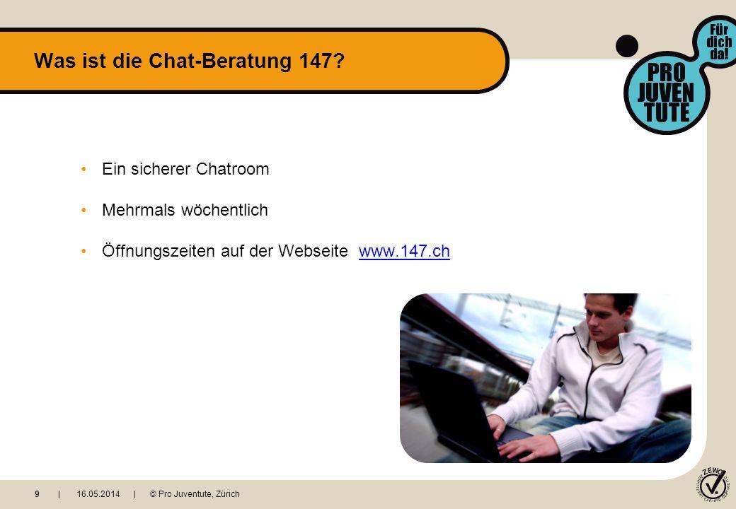 Ein sicherer Chatroom Mehrmals wöchentlich Öffnungszeiten auf der Webseite www.147.chwww.147.ch Was ist die Chat-Beratung 147.