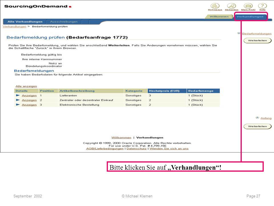 e-procurement............ what works, what not.... September 2002© Michael KlemenPage 27 Bitte klicken Sie auf Verhandlungen!