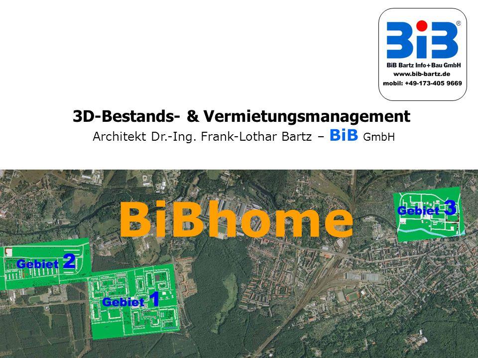 3D-Bestands- & Vermietungsmanagement Architekt Dr.-Ing. Frank-Lothar Bartz – BiB GmbH BiBhome