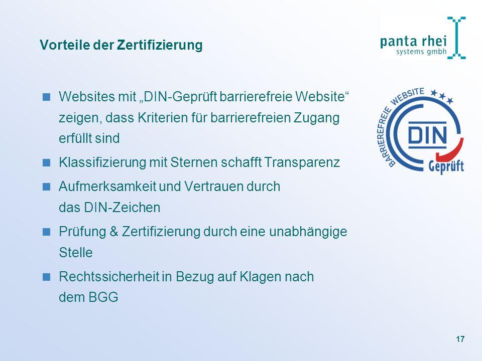 17 Vorteile der Zertifizierung Websites mit DIN-Geprüft barrierefreie Website zeigen, dass Kriterien für barrierefreien Zugang erfüllt sind Klassifizi