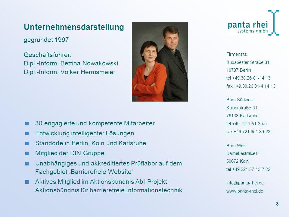 3 Unternehmensdarstellung Geschäftsführer: Dipl.-Inform. Bettina Nowakowski Dipl.-Inform. Volker Hermsmeier 30 engagierte und kompetente Mitarbeiter E