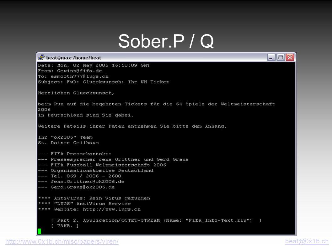 Sober.P / Q http://www.0x1b.ch/misc/papers/viren/ beat@0x1b.ch
