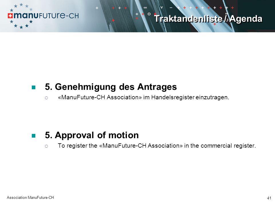 Traktandenliste / Agenda 5.