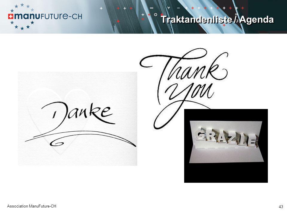 Traktandenliste / Agenda 43 Association ManuFuture-CH