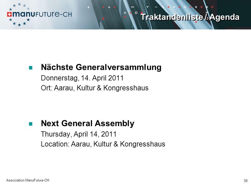 Traktandenliste / Agenda Nächste Generalversammlung Donnerstag, 14.