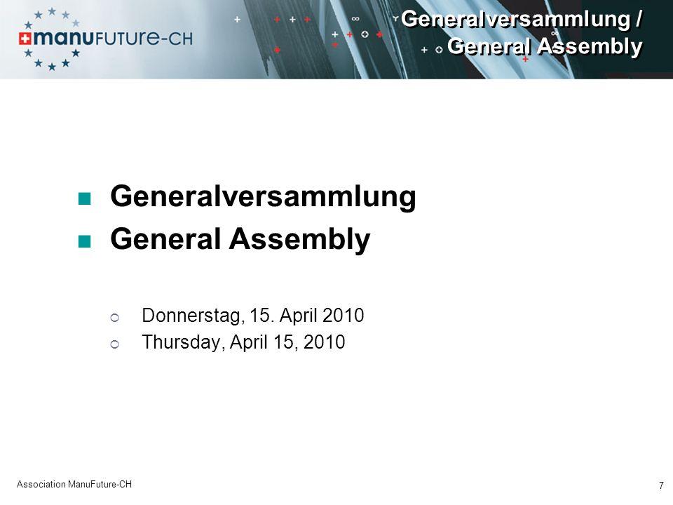 Generalversammlung / General Assembly Generalversammlung General Assembly Donnerstag, 15.