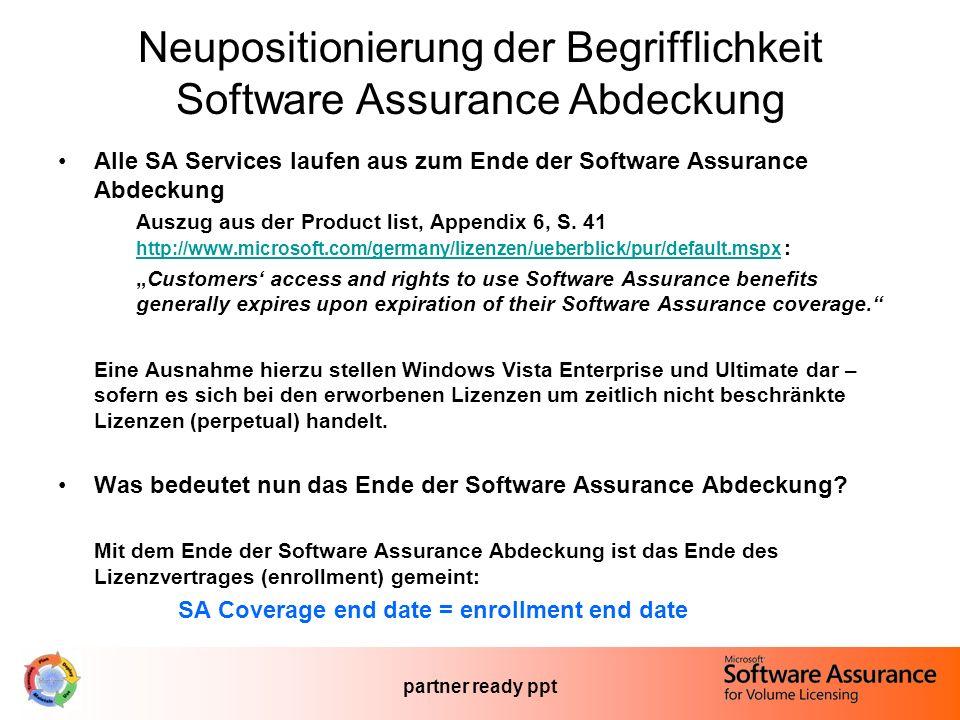 partner ready ppt Neupositionierung der Begrifflichkeit Software Assurance Abdeckung Alle SA Services laufen aus zum Ende der Software Assurance Abdeckung Auszug aus der Product list, Appendix 6, S.