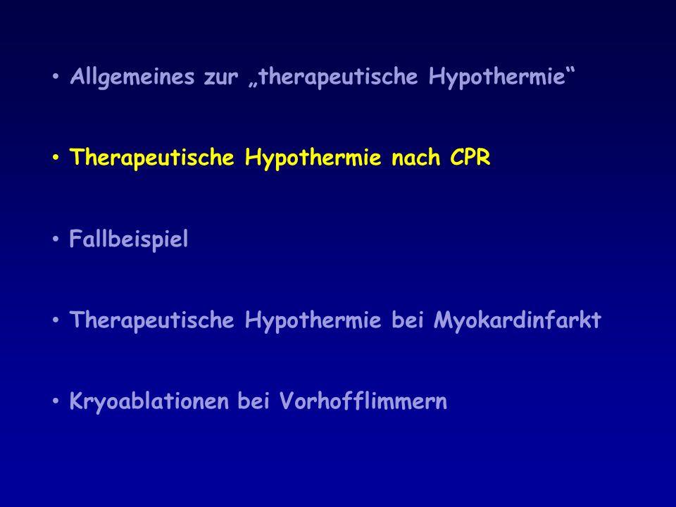 Hypothermie zur Behandlung des MI: Experimentelle Daten Control xxx LAD-Ligatur bei Schweinen 34° C über 40 von 60 min Ischämie Hypothermia Ischemia 60 min Hypothermia 55 min Start after 20 min ischemia End 15 min after reperfusion Slow warm up 2 h 80% relative Reduktion der Infarktgröße (p < 0.001) Reperfusion 3 h.