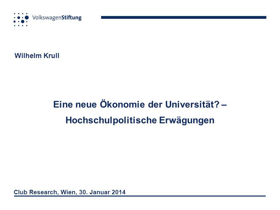 Wilhelm Krull Eine neue Ökonomie der Universität.