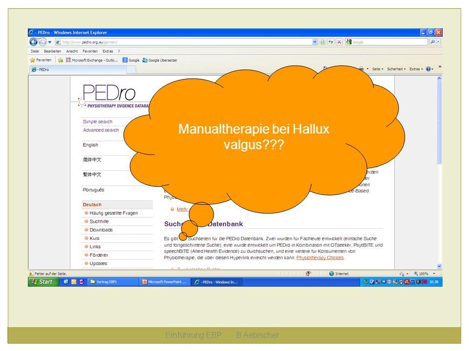 Einführung EBP B.Aebischer Manualtherapie bei Hallux valgus???