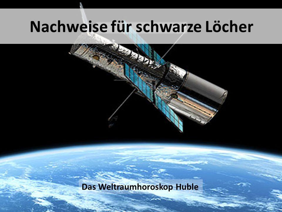 Nachweise für schwarze Löcher Das Weltraumhoroskop Huble