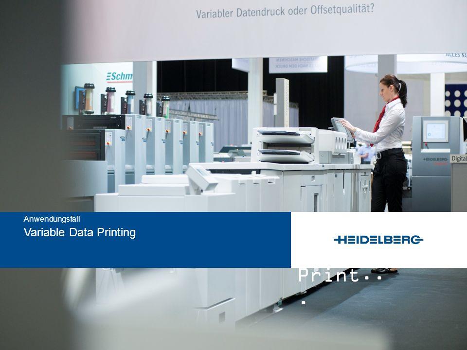 and Print... Variable Data Printing Anwendungsfall