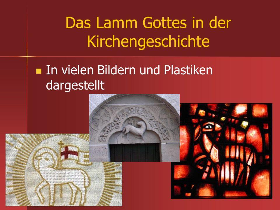 Das Lamm Gottes in der Kirchengeschichte In vielen Bildern und Plastiken dargestellt