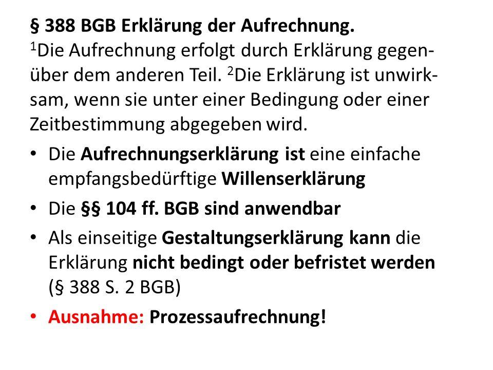 § 388 BGB Erklärung der Aufrechnung.