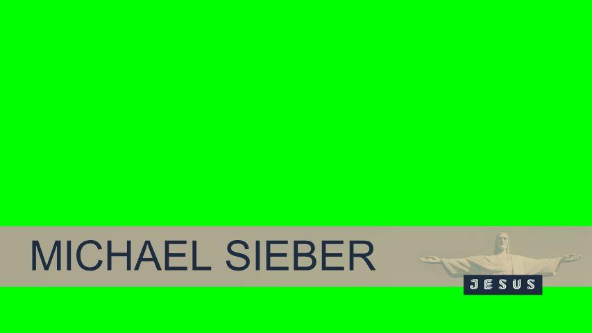 Background MICHAEL SIEBER