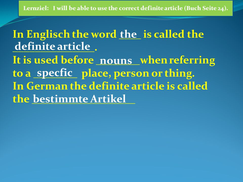In Englisch the word ____ is called the _______________.