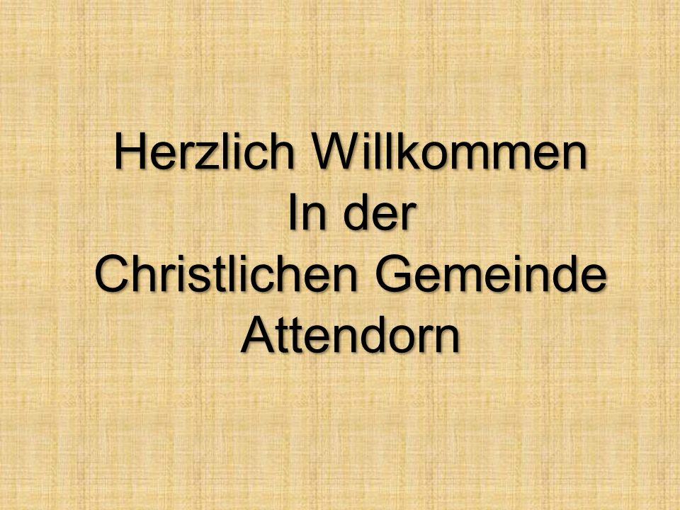 Herzlich Willkommen In der Christlichen Gemeinde Attendorn