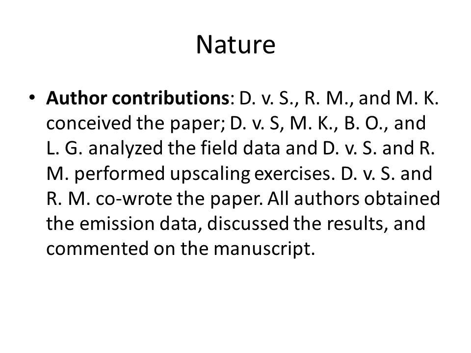 DFG - Sicherung guter wissenschaftlicher Praxis Autorinnen und Autoren wissenschaftlicher Veröffentlichungen tragen die Verantwortung für deren Inhalt stets gemeinsam.