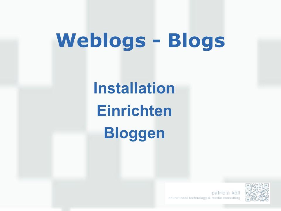 Themen Was ist ein Weblog Warum Weblogs Einsatzbereiche von Weblogs Überblick Weblog Software (Vor-und Nachteile selbstgehosted – online hosting) Installation und Einrichten (Online Version u.