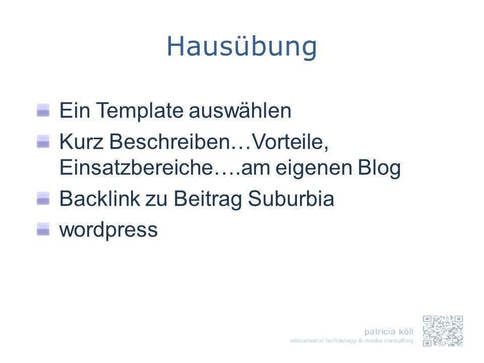 Hausübung Ein Template auswählen Kurz Beschreiben…Vorteile, Einsatzbereiche….am eigenen Blog Backlink zu Beitrag Suburbia wordpress