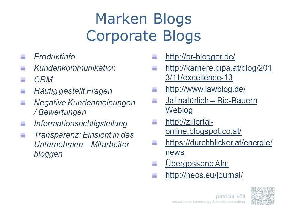 Marken Blogs Corporate Blogs Produktinfo Kundenkommunikation CRM Häufig gestellt Fragen Negative Kundenmeinungen / Bewertungen Informationsrichtigstel