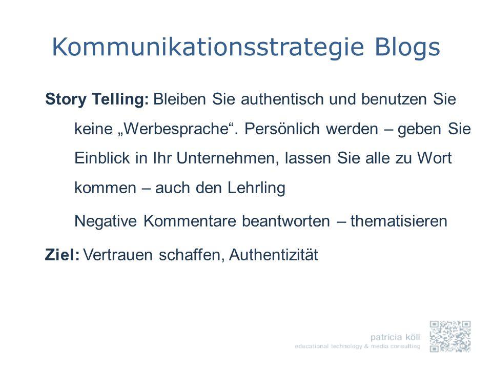 Kommunikationsstrategie Blogs Story Telling: Bleiben Sie authentisch und benutzen Sie keine Werbesprache. Persönlich werden – geben Sie Einblick in Ih