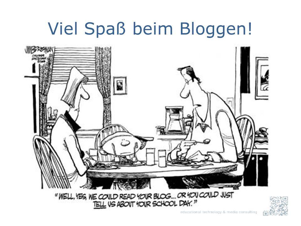 Viel Spaß beim Bloggen!