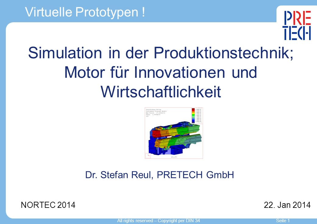 Virtuelle Prototypen .NORTEC 2014 22.