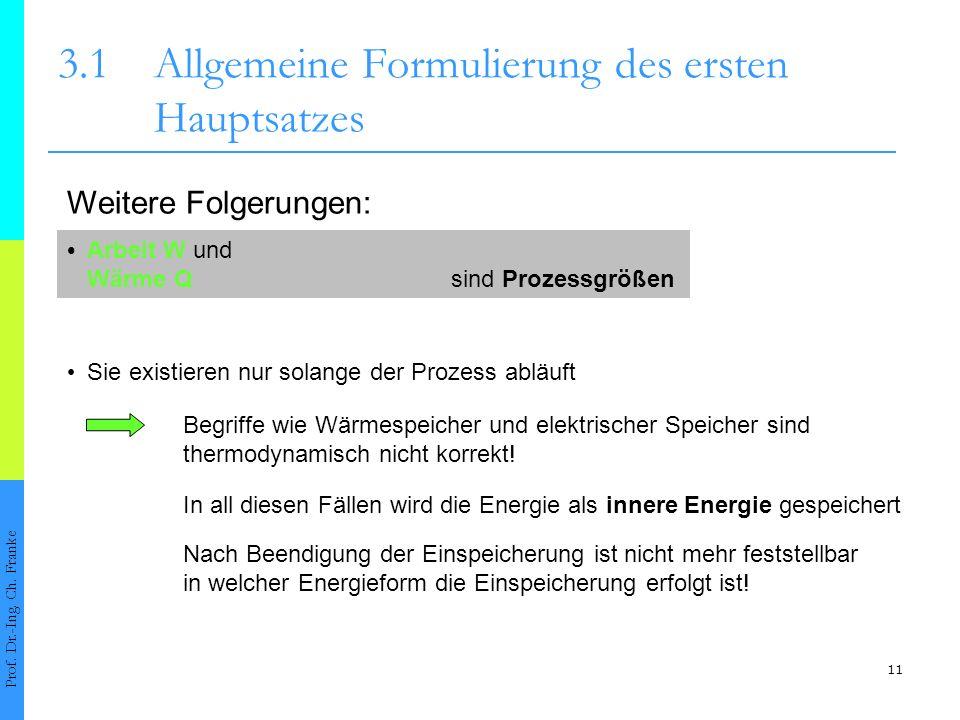 11 3.1Allgemeine Formulierung des ersten Hauptsatzes Prof.
