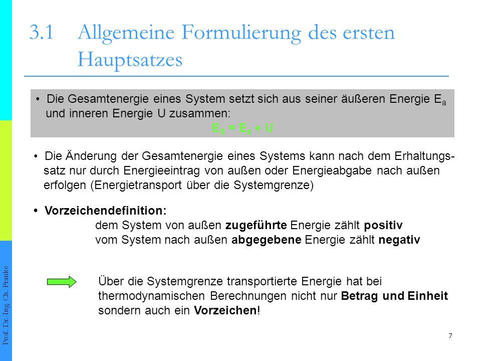 7 3.1Allgemeine Formulierung des ersten Hauptsatzes Prof.