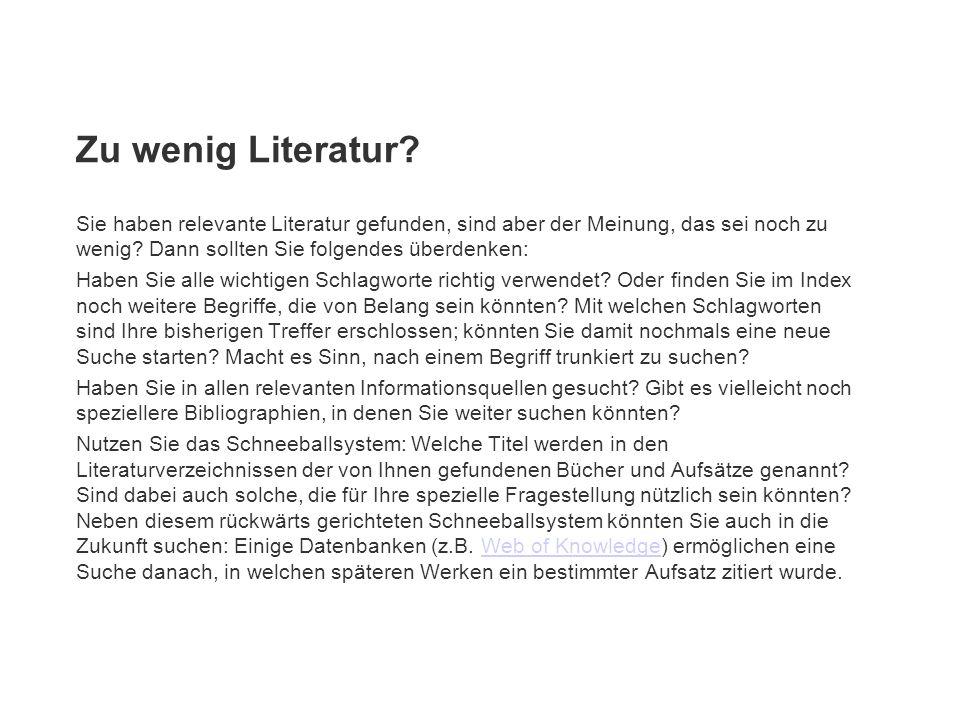 Zu wenig Literatur.