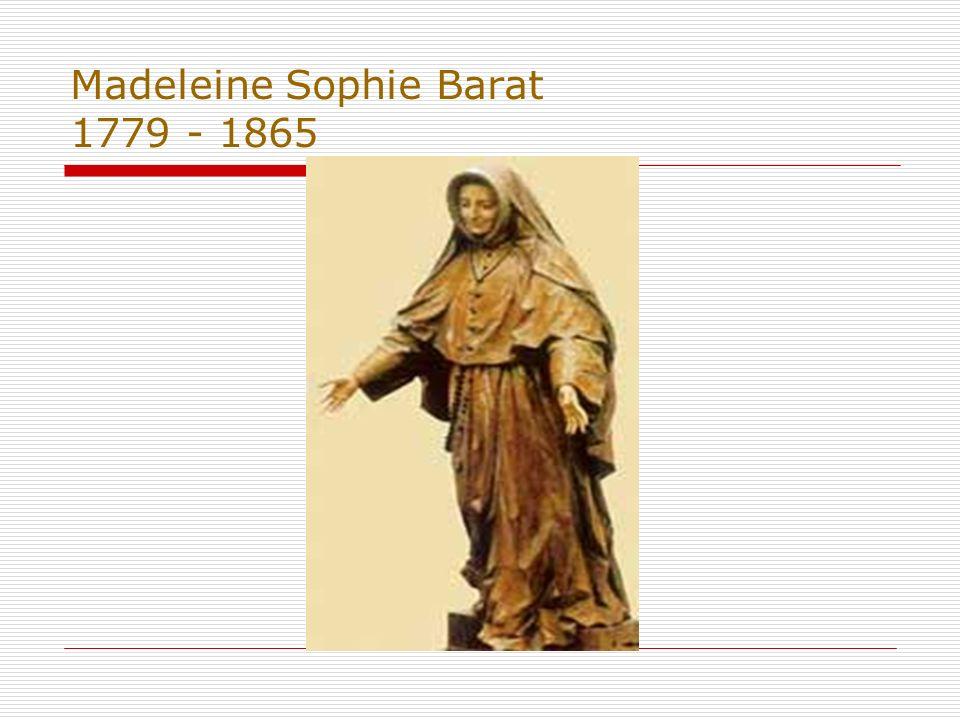 Madeleine Sophie Barat 1779 - 1865