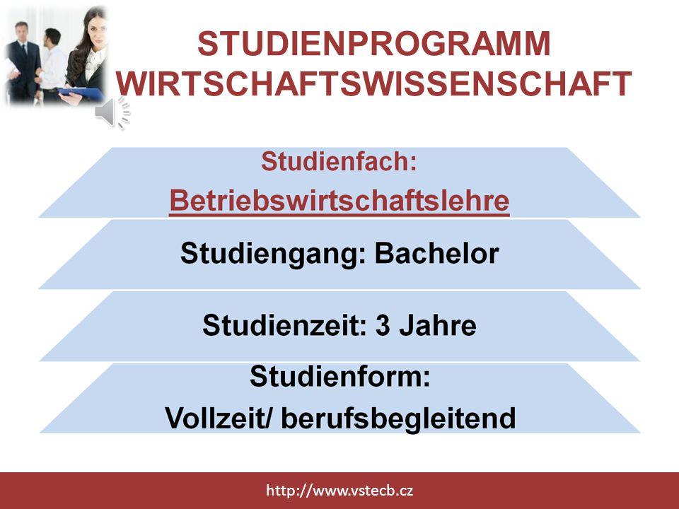 STUDIENPROGRAMM WIRTSCHAFTSWISSENSCHAFT http://www.vstecb.cz