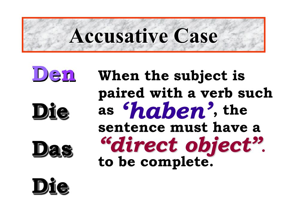 Show what you know! Can you identify the subject and direct object?