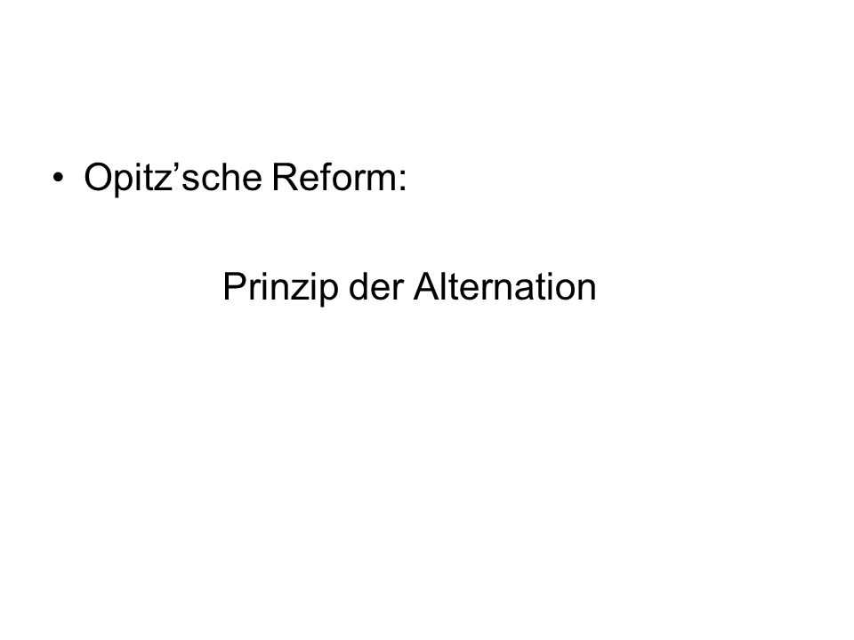 Opitzsche Reform: Prinzip der Alternation
