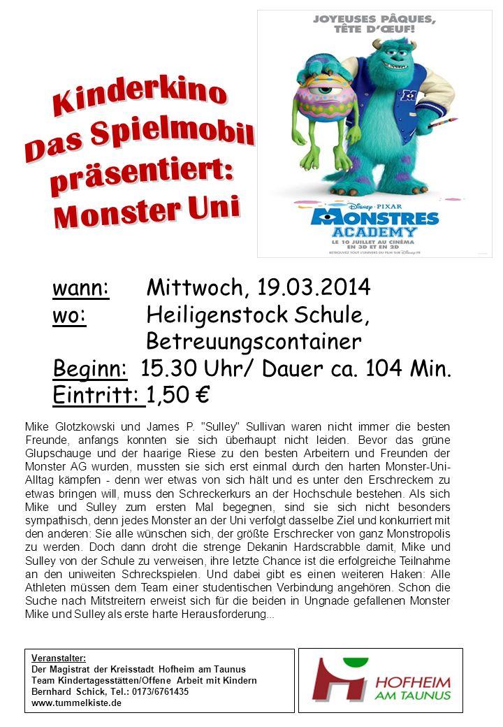 wann: Mittwoch, 19.03.2014 wo: Heiligenstock Schule, Betreuungscontainer Beginn: 15.30 Uhr/ Dauer ca.